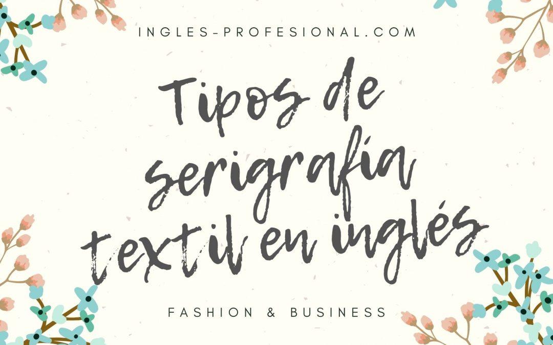 Tipos de serigrafía textil en inglés