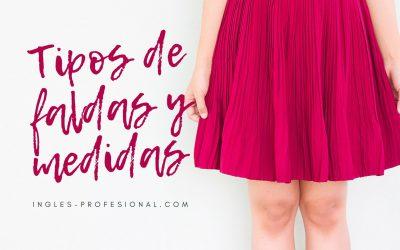 Tipos de faldas en inglés