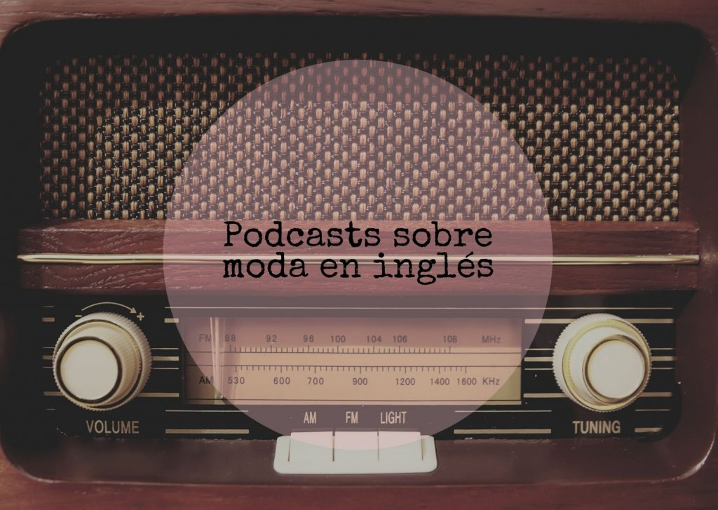 podcasts sobre moda en inglés