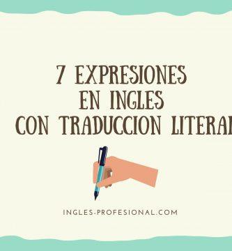 expresiones en inglés con traducción literal