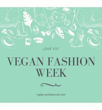 qué es vegan fashion week